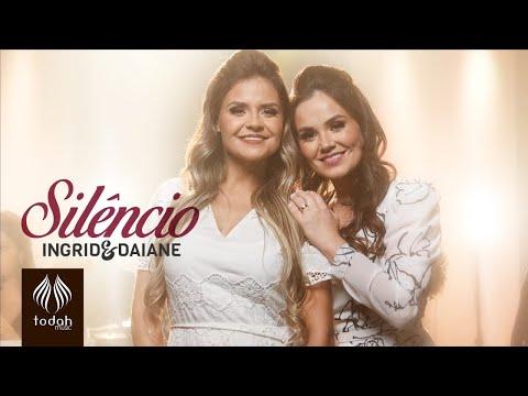 Ingrid e Daiane – Silêncio