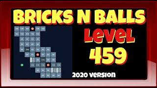 Bricks N Balls Level 459            2020 Version screenshot 2