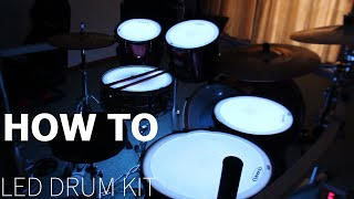 HOW TO MAKE LED DRUM KIT!!