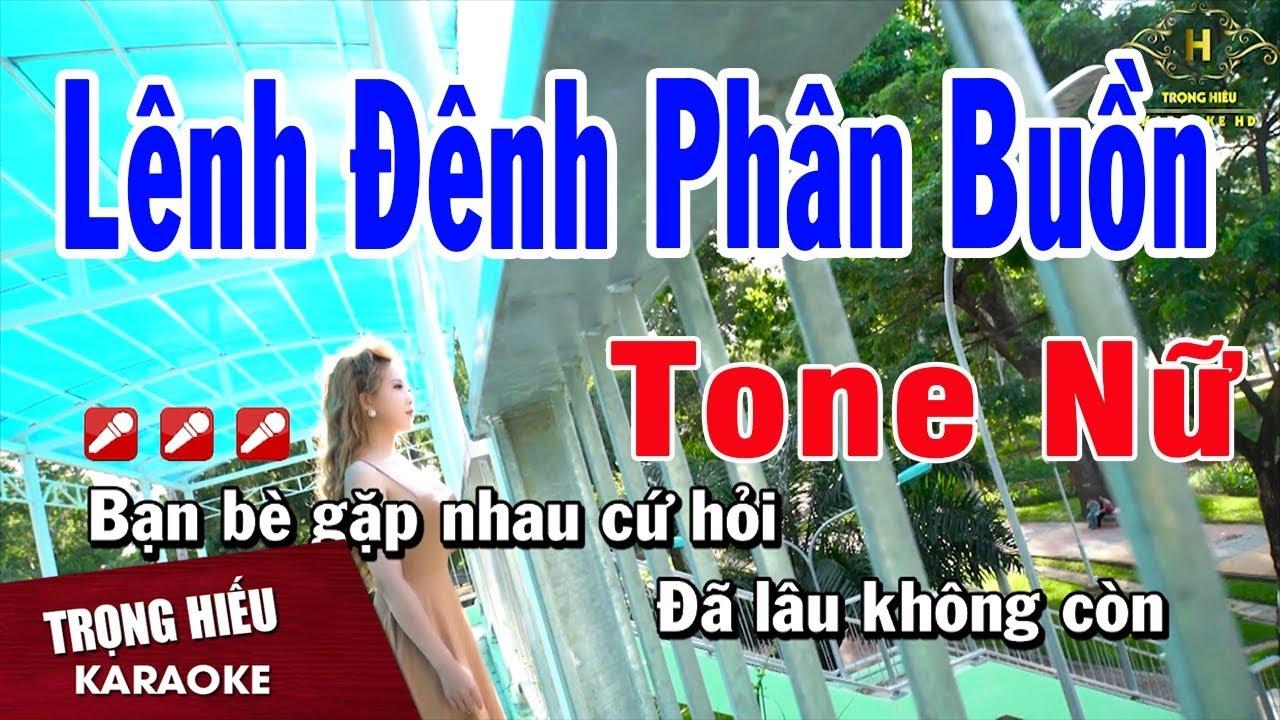 Karaoke Lênh Đênh Phận Buồn Tone Nữ Nhạc Sống | Trọng Hiếu