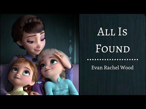 All Is Found - Evan Rachel Woods | Frozen 2 | (Lyrics)