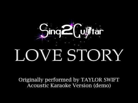 Love Story (Acoustic Karaoke Version) Taylor Swift