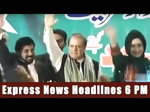 Express News Headlines - 6:00 PM - 20 April 2017
