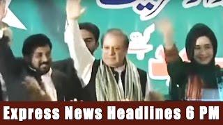 Express News Headlines - 6:00 PM - 20 April 2017