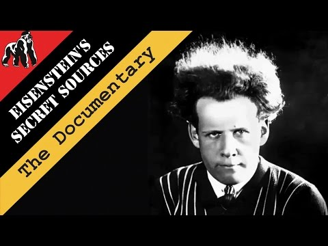 Eisenstein's Secret Sources   Experi-Doc   Guerrilla Pictures