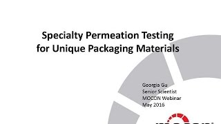 Technical Webinar: Specialty Permeation Testing for Unique Packaging Materials