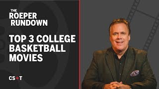 Top 3 College Basketball Movies Of All Time!
