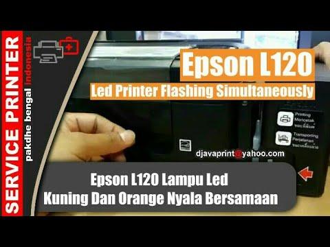 Blink Printer Epson L120 Led Nyala Bersamaan Lampu Kuning Dan