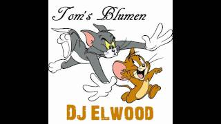 Gambar cover Tom's Blumen (Original Mix) - DJ Elwood