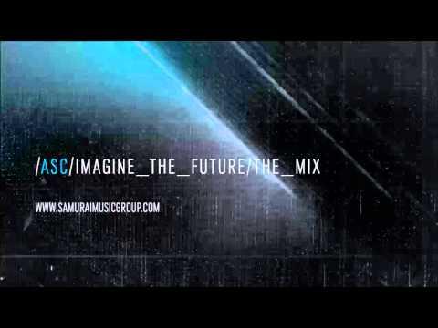 ASC 'Imagine The Future' The Mix