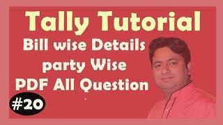 PDF Question 1-2-3 Bill-wise Details   Tally ERP9 Tutorial PDF Question Hindi