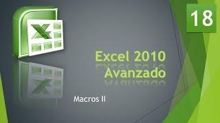 Excel Avanzado 2010  Macros II  Vídeo 18