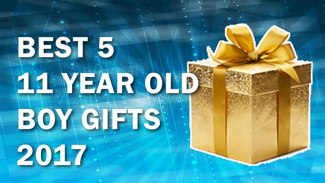 5 Best 11 Year Old Boy Gifts In 2017