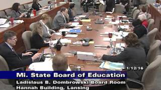 Michigan State Board of Education Meeting for January 12, 2016 - Afternoon Session