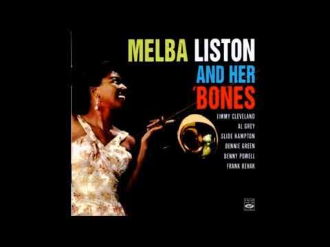 Melba Liston  - Melba And Her Bones ( Full Album )
