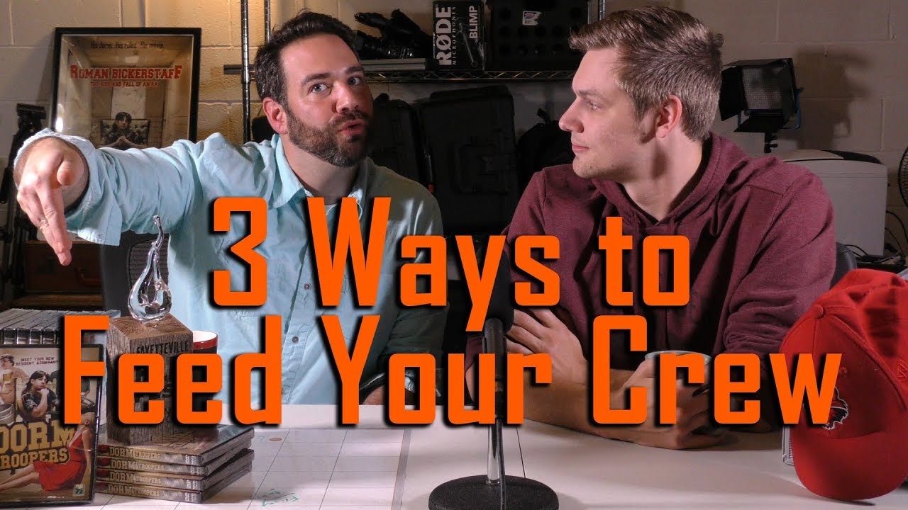 3 Ways to Feed Your Cast and Crew