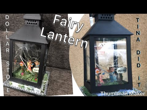 Fairy lantern / dollar tree DIY / perfect for garden / dollar store diy / love how it looks