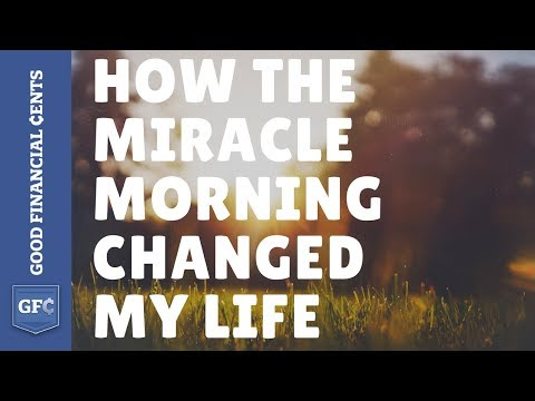 How The Miracle Morning Changed My Life