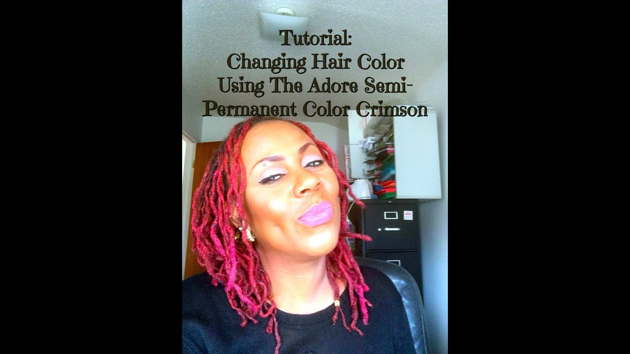 Tutorial Changing Hair Color Using The Adore Semi Permanent Color
