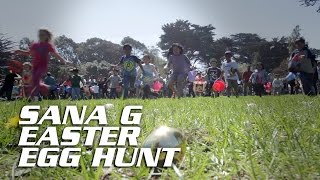 Sana G Easter Egg Hunt 2016