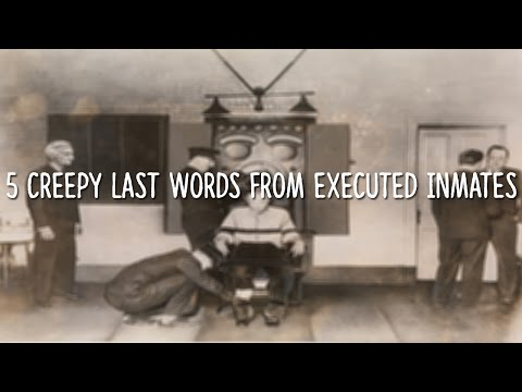 5 Creepy Last Words From Executed Criminals