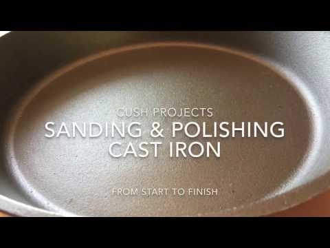 Sanding and Polishing Cast Iron Skillets