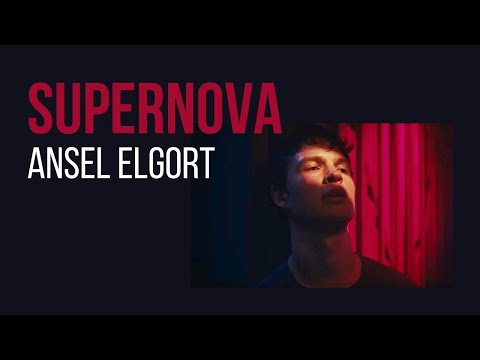 Ansel Elgort - Supernova (Lyric Video)