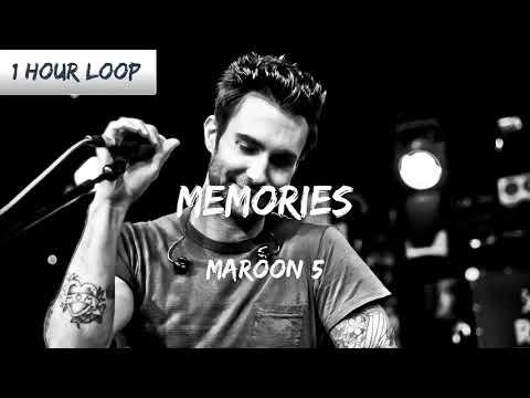 Maroon 5 - Memories (1 HOUR LOOP)