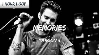 Download lagu Maroon 5 - Memories (1 HOUR LOOP)