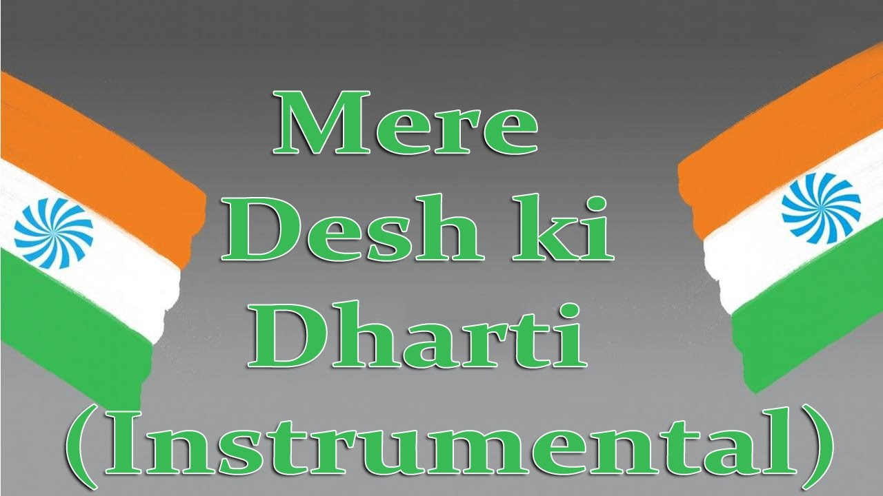 Mere desh ki dharti (remix) mp3 song download freedom mix yeh.