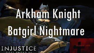 Injustice Gods Among Us iOS - Arkham Knight Batgirl Challenge Nightmare