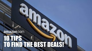 10 Useful Tips to Find the Best Deals on Amazon!