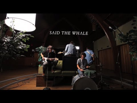 Said The Whale - I Love You - Green Couch Session