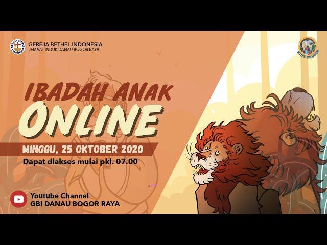 Ibadah Anak Online 25 Oktober 2020