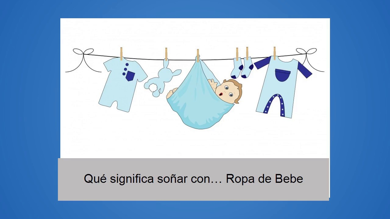 que significa sonar ropa de bebe