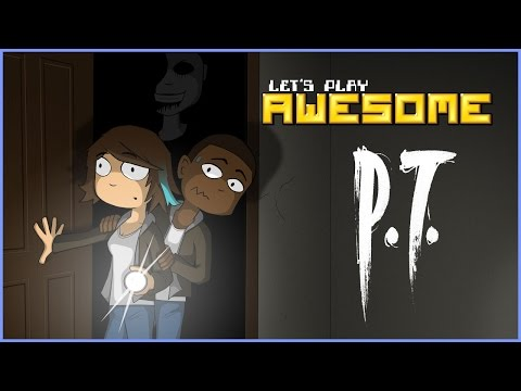 Let's Play Awesome: P.T.