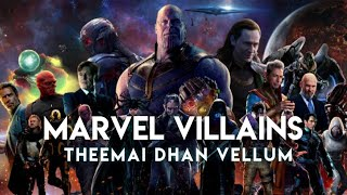 Cover images Marvel villians | Theemai dhan vellum |Marvel tamil edit| Hiphop Tamizha