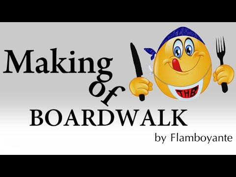 Boardwalk- The Making Glimpse