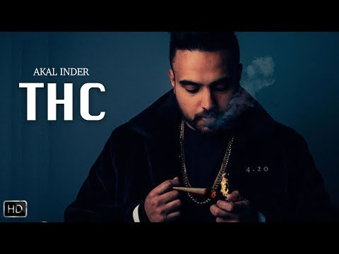 THC (Official Video) | Akal Inder | Signature by SB | Director Dice | Latest Punjabi Song 2019