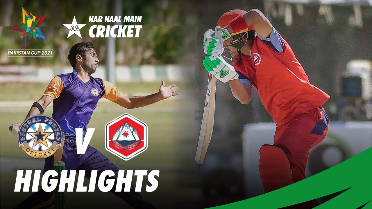 Short Highlights | Northern Vs Central Punjab | Pakistan Cup 2021 | PCB | MA2T