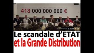 CONFERENCE NEXUS  Grande distribution  Le scandale des 418 000 000 000 €