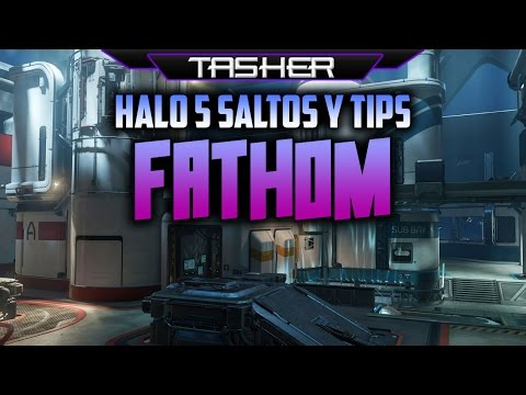 FATHOM - Guia Halo 5 Saltos y trucos - Jumps & Tips