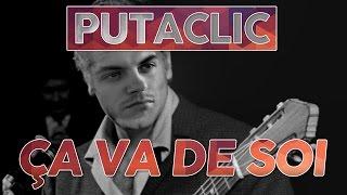 Putaclic 71 - Ça va de soi