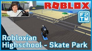 Roblox Robloxian Highschool Skate Park | Fraser2TheMax | Roblox Kid Gaming