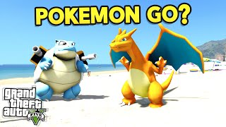 GTA 5 Mods - Pokemon Go Edition!? (Episode 1)