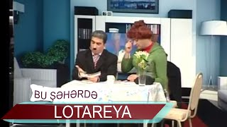 Bu Şəhərdə - Lotoreya (Xına Yaxtı 2011)
