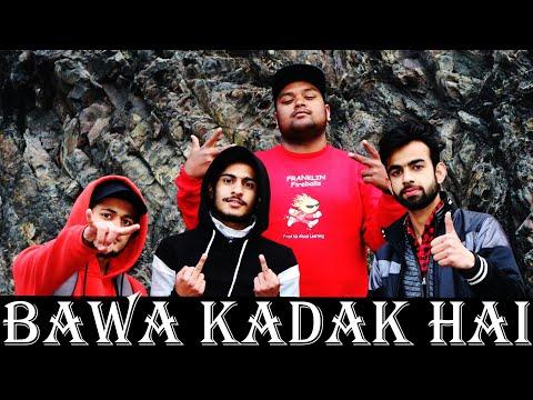 BAWA KADAK HAI | Official Video Song | K.P.BILWAL |  Beat Produced By - FrankzGorilla |Rap Song 2019