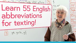 Learn 55 abbreviations for texting & messaging in English