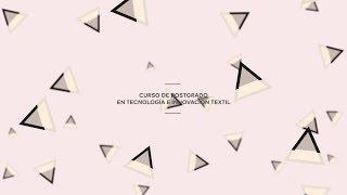 Curso de Postgrado de Tecnología e Innovación Textil del IED Madri