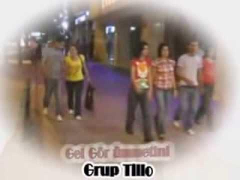 Grup Tillo Gel Gör Ümmetini